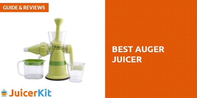 Best Auger Juicer