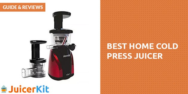 Best Home Cold Press Juicer Guide & Reviews
